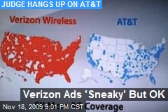 Verizon Ads 'Sneaky' But OK