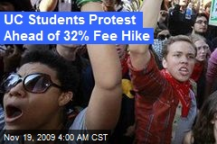 UC Students Protest Ahead of 32% Fee Hike