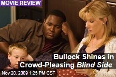 Bullock Shines in Crowd-Pleasing Blind Side
