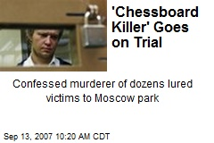 'Chessboard Killer' Goes on Trial