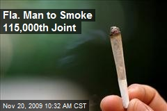 Fla. Man to Smoke 115,000th Joint