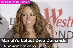 Mariah's Latest Diva Demands