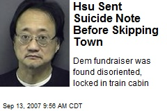 Hsu Sent Suicide Note Before Skipping Town
