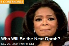 Who Will Be the Next Oprah?
