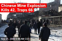 Chinese Mine Explosion Kills 42, Traps 66