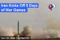 Iran Kicks Off 5 Days of War Games