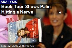 Book Tour Shows Palin Hitting a Nerve
