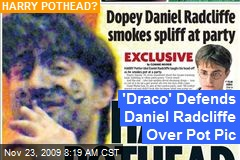 'Draco' Defends Daniel Radcliffe Over Pot Pic