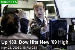 Up 133, Dow Hits New '09 High