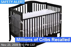 Millions of Cribs Recalled