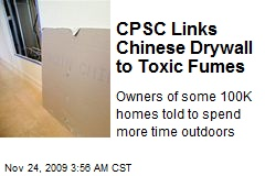 CPSC Links Chinese Drywall to Toxic Fumes