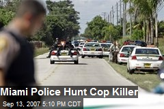 Miami Police Hunt Cop Killer