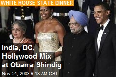 India, DC, Hollywood Mix at Obama Shindig