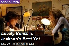 Lovely Bones Is Jackson's Best Yet