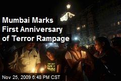 Mumbai Marks First Anniversary of Terror Rampage