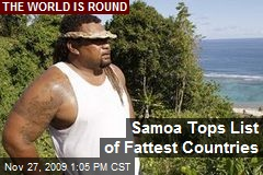 Samoa Tops List of Fattest Countries