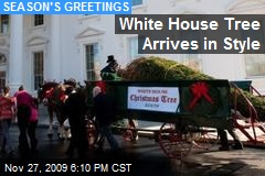 White House Tree Arrives in Style