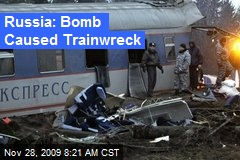 Russia: Bomb Caused Trainwreck