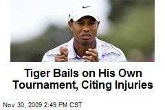 Tiger Bails on His Own Tournament, Citing Injuries