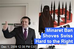 Minaret Ban Shoves Swiss Hard to the Right