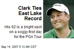 Clark Ties East Lake Record