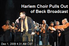 Harlem Choir Pulls Out of Beck Broadcast