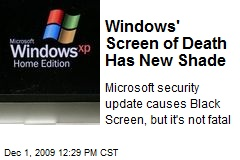Windows' Screen of Death Has New Shade