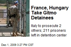 France, Hungary Take Gitmo Detainees