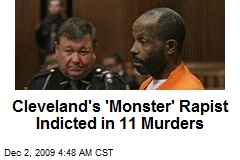 Cleveland's 'Monster' Rapist Indicted in 11 Murders