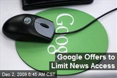 Google Offers to Limit News Access
