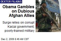 Obama Gambles on Dubious Afghan Allies