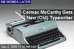 Cormac McCarthy Gets New (Old) Typewriter