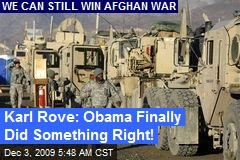 Karl Rove: Obama Finally Did Something Right!
