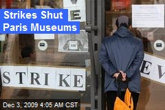 Strikes Shut Paris Museums