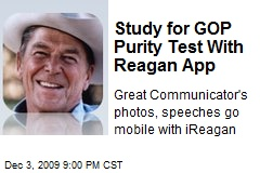 Study for GOP Purity Test With Reagan App