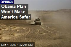 Obama Plan Won't Make America Safer
