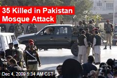 35 Killed in Pakistan Mosque Attack