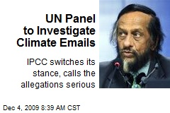 UN Panel to Investigate Climate Emails
