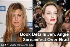 Book Details Jen, Angie Screamfest Over Brad