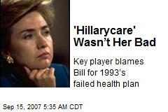 'Hillarycare' Wasn't Her Bad