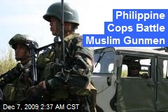 Philippine Cops Battle Muslim Gunmen