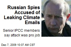 Russian Spies Accused of Leaking Climate Emails