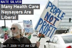 Many Health Care Naysayers Are Liberal