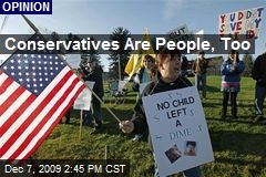 Conservatives Are People, Too