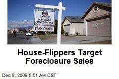 House-Flippers Target Foreclosure Sales