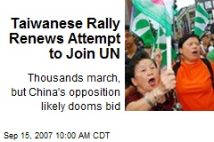 Taiwanese Rally Renews Attempt to Join UN