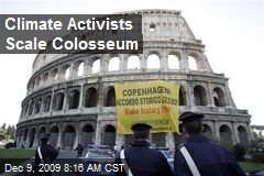 Climate Activists Scale Colosseum