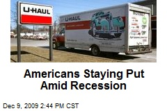 Americans Staying Put Amid Recession