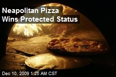 Neapolitan Pizza Wins Protected Status