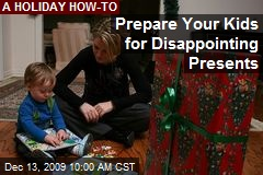 Prepare Your Kids for Disappointing Presents